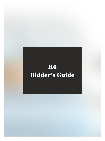 R4 Bidders Guide