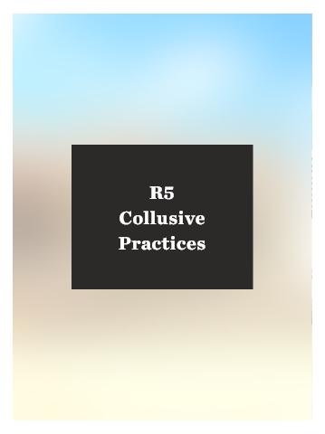R5 Collusive Practices