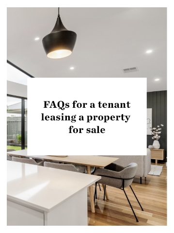 FAQs For a Tenant Leasing a Property for Sale