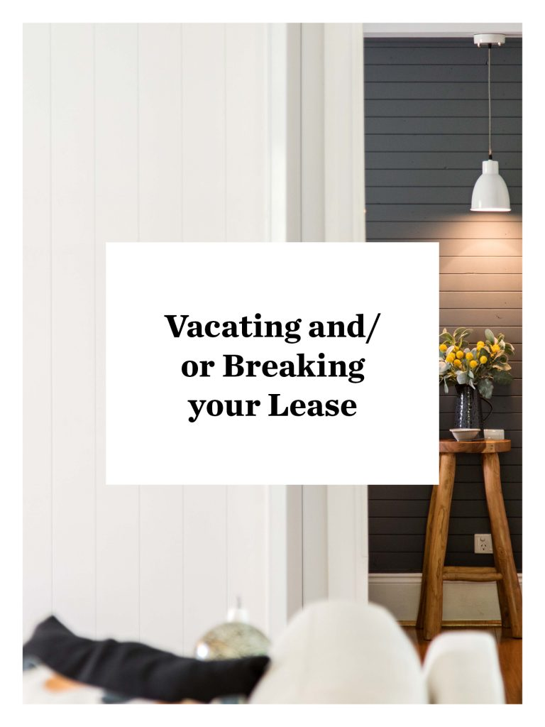 Vacating and/or Breaking Your Lease