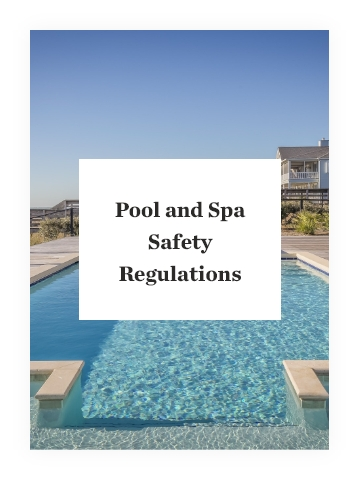 Pool and Spa Safety Regulations