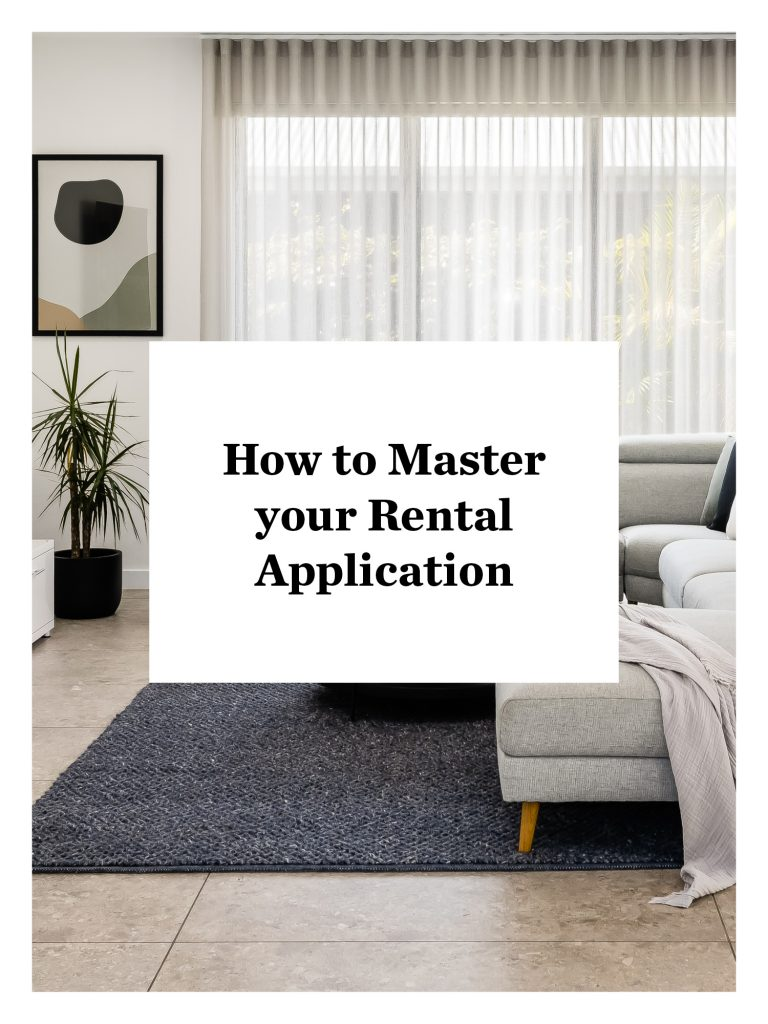How to Master your Rental Application
